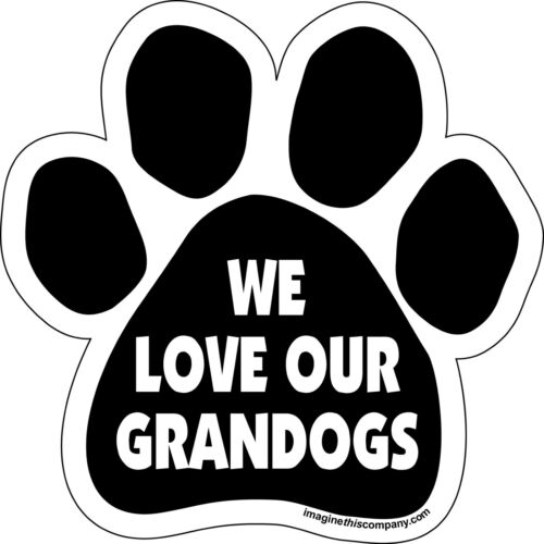 Dog Magnetic Paw Decal - We Love Our Grandogs - Made In USA