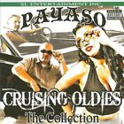 Cruising Oldies: The Collection [PA] by Payaso (CD, Jun-2011, SL)