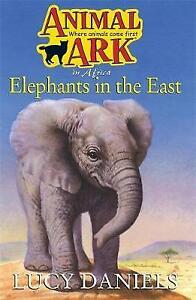 Animal-Ark-25-Elephants-in-the-East-Daniels-Lucy-Very-Good-Book