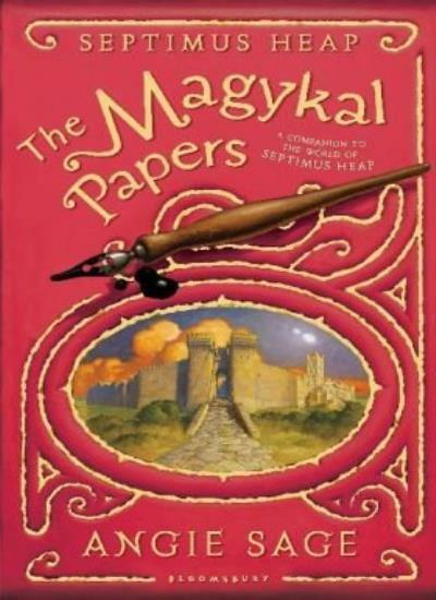 The Magykal Papers (Septimus Heap),Angie Sage