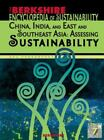 Berkshire Encyclopedia of Sustainability Vol. 7 : China and India: Assessing Sustainability (2010, Library Binding)
