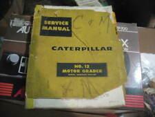 Caterpillar No 12 Motor Grader Service Manual
