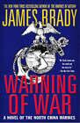 Warning of War by James Brady (Paperback, 2003)