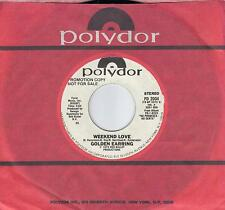 GOLDEN EARRING  Weekend Love  rare promo 45 from 1979