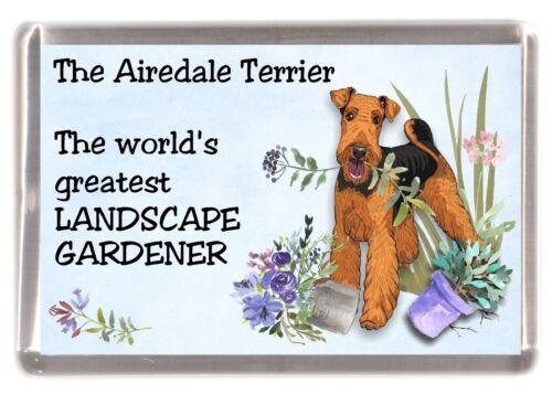 """Airedale Terrier Dog Fridge Magnet /""""Greatest Landscape Gardener/"""" by Starprint"""
