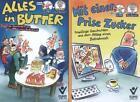 """Kombination """"Alles in Butter"""" und """"Eine Prise Zucker"""" von Reinhard Alff und Wolfgang Däubler (2013, Gebundene Ausgabe)"""