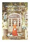 The Incorrigible Children of Ashton Place: Book IV: The Interrupted Tale by Maryrose Wood (Hardback, 2013)