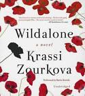 Wildalone by Krassi Zourkova (CD-Audio, 2015)
