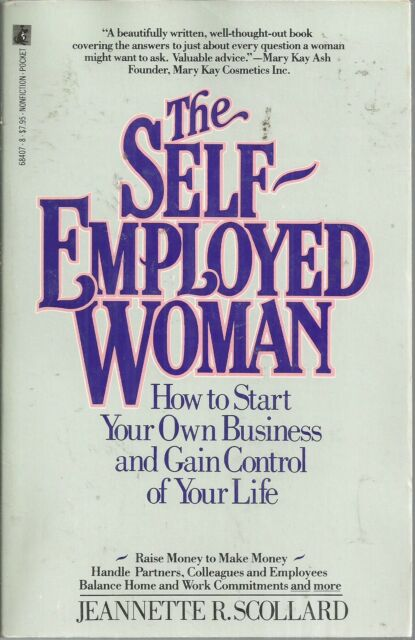 Self-Employed Woman by Jeanette R. Scollard (1989, Paperback)