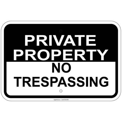 Reflective Heavy Gauge Private Property No Trespassing #2 12x18 Aluminum Signs
