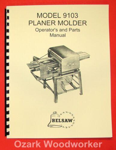 BELSAW 9103 Planer Molder Operator/'s /& Parts Manual 0060