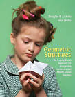 Geometric Structures: An Inquiry-based Approach for Prospective Elementary and Middle School Teachers by Douglas B. Aichele, John Wolfe (Paperback, 2007)