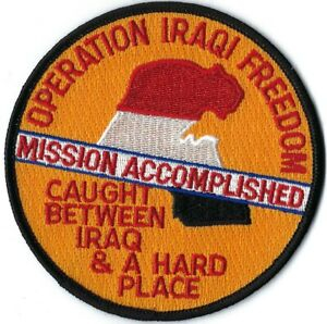 OPERATION-IRAQI-FREEDOM-MISSION-ACCOMPLISHED-CAUGHT-BETWEEN-IRAQ-amp-A-HARD-PATCH