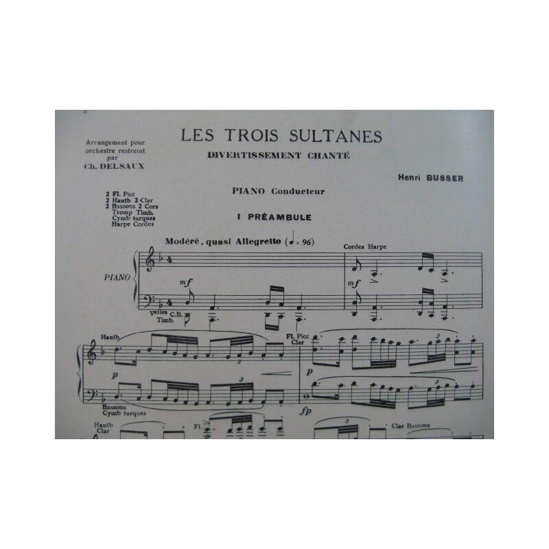 Busser Henri die drei Sultaninen Unterhaltung Orchester 1924 Partitur -blatt MU