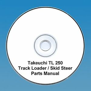 Takeuchi  TL250 TL 250 Skid Steer  Tracked loader Parts Manual - Hamilton, United Kingdom - Takeuchi  TL250 TL 250 Skid Steer  Tracked loader Parts Manual - Hamilton, United Kingdom