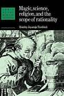 Magic, Science and Religion and the Scope of Rationality by Stanley Jeyaraja Tambiah (Paperback, 1990)