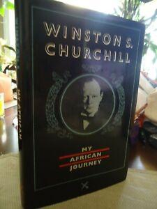 Details about Winston S  Churchill - My African Journey - Hunting , Kenya,  Uganda, Sudan, Nile