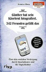 Guenther-hat-sein-Kaesebrot-fotografiert-342-Freunden-gef-Buch-Zustand-gut