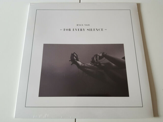 RYAN VAIL / FOR EVERY SILENCE LP 2016 NEW SEALED VINYL RECORD LEFTFIELD/AMBIENT