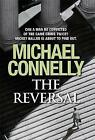 The Reversal by Michael Connelly (Hardback, 2010)