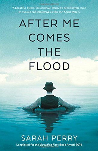 1 of 1 - After Me Comes the Flood,Sarah Perry- 9781781253649