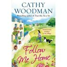 Follow Me Home: (Talyton St George) by Cathy Woodman (Paperback, 2014)