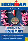 Becoming an Ironman: Triathlon by Cherie Gruenfeld (Paperback, 2008)