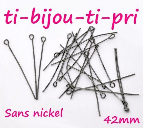 LOT de 150 TIGES CLOUS à OEIL 42 x 0,7 mm METAL NOIR SANS NICKEL perles bijoux