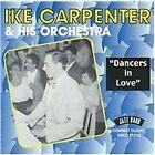 Ike Carpenter - Dancers in Love (2002)