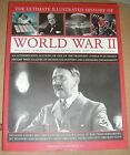 Ultimate Illustrated History of World War 2 by Anness Publishing (Paperback, 2009)