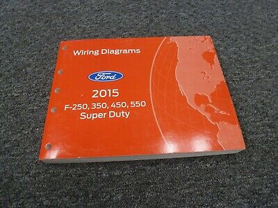 2015 Ford F450 Truck Electrical Wiring Diagrams Manual XL ...