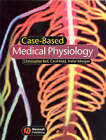 Case-Based Medical Physiology by Christopher Bell, Trevor Morgan, Cecil Kidd (Paperback, 2005)