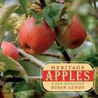Heritage Apples: A New Sensation by Susan Lundy (Paperback, 2013)
