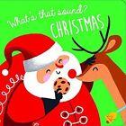 Whats That Sound Christmas 9789463042352 Hardback