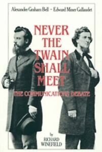Never the Twain Shall Meet : The Communications Debate by Richard Winefield...