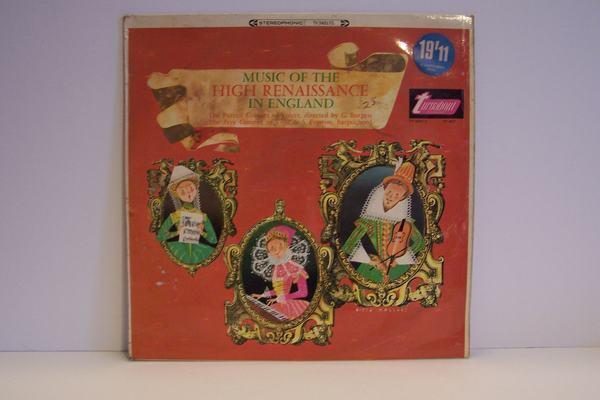 Music Of The High Renaissance In England Vinyl LP Recor