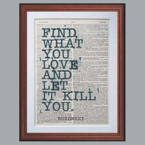 Charles Bukowski quote dictionary page art print wall poster antique gift poet