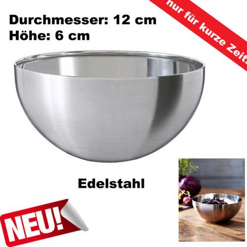 Edelstahl Schüssel Schale Edelstahlschüssel Obstschale Dekoschale Ø12cm NEU