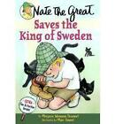 Nate the Great Saves the King of Sweden by Marjorie Weinman Sharmat (Paperback, 1999)