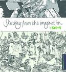 Sketching from the Imagination: Sci-Fi by 3DTotal Publishing Staff (2015, Paperback)
