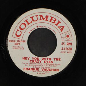 """VAUGHAN: hey you with the crazy eyes / the key Columbia 7"""" Single 45 RPM"""