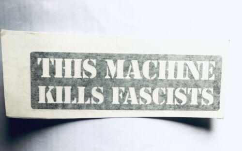 THIS MACHINE KILLS FASCISTS Black vinyl sticker kayak vanlife