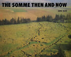 The Somme: Then and Now by John Giles (Hardback, 1986)