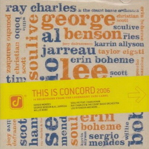 Various This Is Concord 2006 14 Selections From Legendary Jazz Label CD
