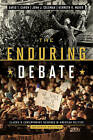 The Enduring Debate: Classic and Contemporary Readings in American Politics by John J Coleman, Kenneth R Mayer, David T Canon (Paperback / softback, 2013)