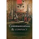 Communication and Conflict: Italian Diplomacy in the Early Renaissance, 1350-1520 by Isabella Lazzarini (Hardback, 2015)