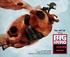 The Art of Big Hero 6 by Jessica Julius (Hardback, 2014)