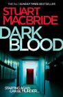 Dark Blood (Logan Mcrae, Book 6) by Stuart MacBride (Paperback, 2011)