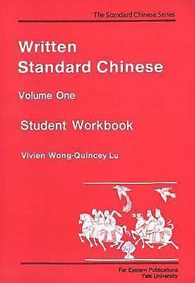 Written Standard Chinese, Volume One: Student Workbook (Far Eastern Publication