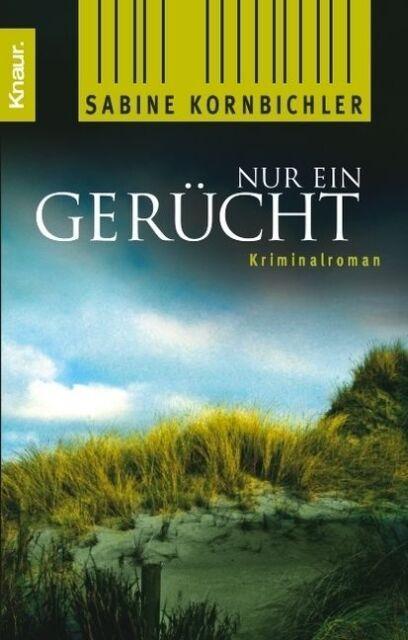 Nur ein Gerücht von Sabine Kornbichler (2008, Taschenbuch) #s03